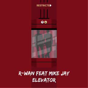 """R-Wan Presents His Latest Single """"Elevator"""" Ft. Mike Jay"""