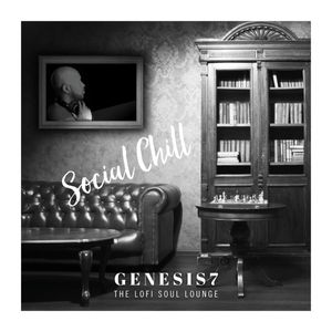 """Genesis7 Releases The Relaxing """"Social Chill"""""""