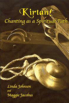 Kirtan!: Chanting As a Spiritual Path