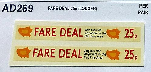 Fare Deal 25p  (Longer)