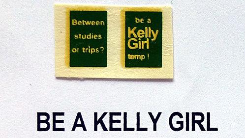 Be A Kelly Girl
