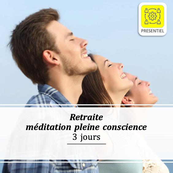 Retraite méditation pleine conscience - 3 jours