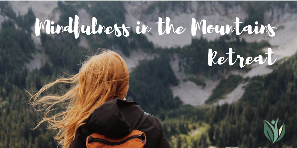 Mindfulness In the Mountains Retreat