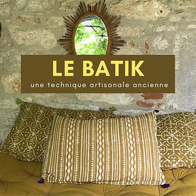 Coussins imprimés batik, explication de la technique du batik