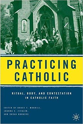 Practicing Catholic
