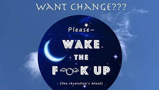 Please—Wake the Flock Up, Change yourself & change the world, Personal Transformation, Spiritual Awakening