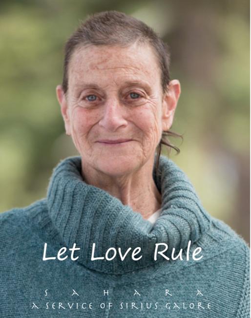 Living in a Body—Let Love Rule