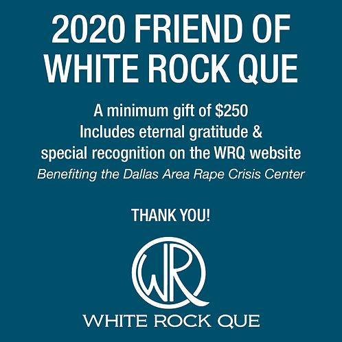 2020 Friend of White Rock Que