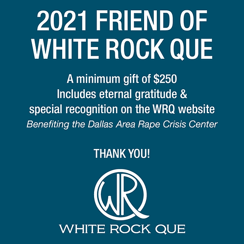 2021 Friend of White Rock Que