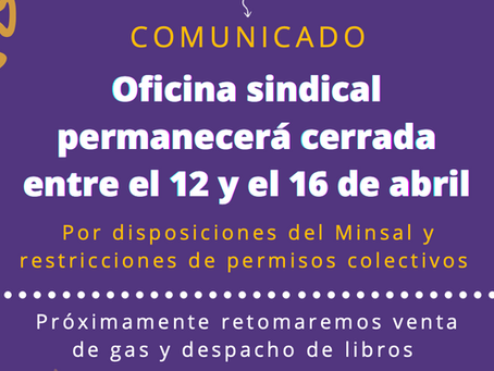 Oficina Sindical seguirá cerrada entre el 12 y el 16 de abril