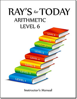 Ray's For Today Arithmetic Level 6 Instructor's Manual
