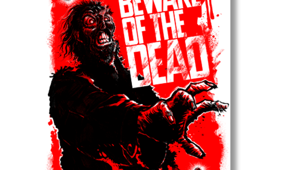 Pop Culture: Beware of the Dead Poster