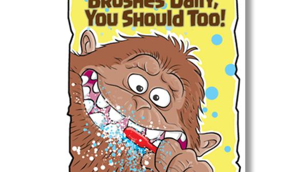 Pop Culture: Bigfoot Dentist Office Poster