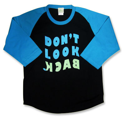 【Don't Look Back】七分袖ラグランTシャツ