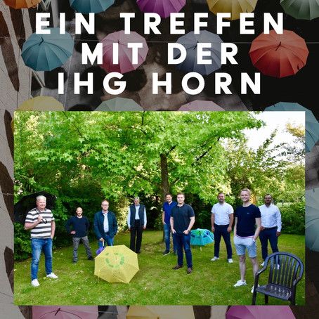 Ein Treffen mit der IHG Horn zum Ideenaustausch mit Vertretern der CDU und Heinz Blome