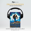 Protogenesis audiobook now available!