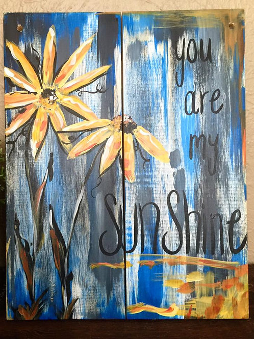 #67- Wooden You Are My Sunshine