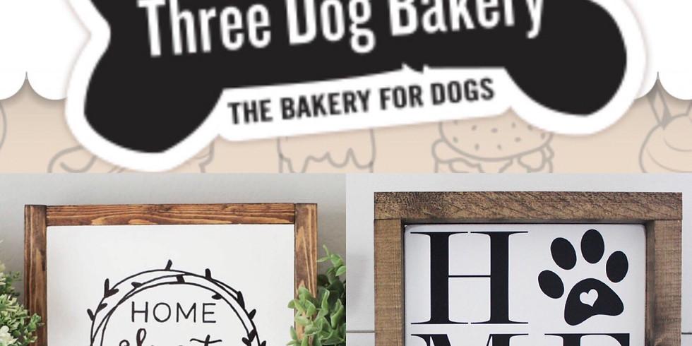 Sept 29- Wooden Home Sweet Home - 3 Dog Bakery- Pburg