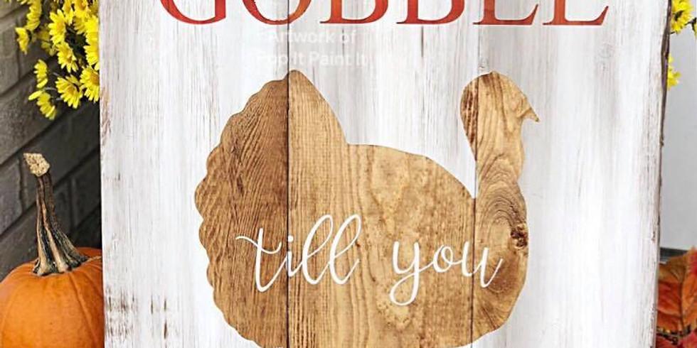 Nov.14- SALE! Gobble till you Wobble