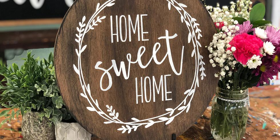 Mar. 10- Wood Round Home Sweet Home Door hanger