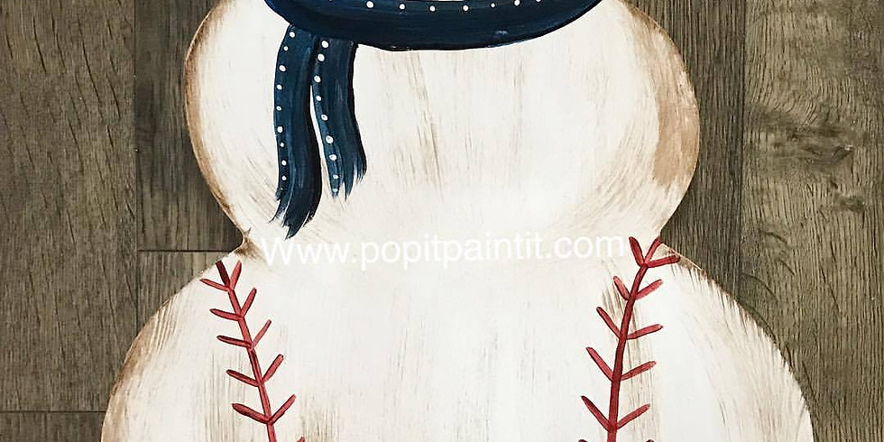 Dec 30- Baseball Snowman 6pm