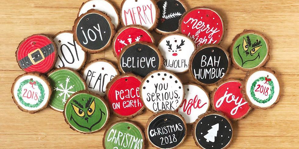 Dec 5- NEW! Wooden Ornaments