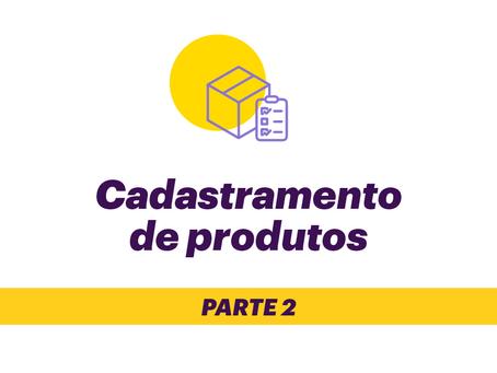 Como cadastrar produtos no marketplace Empório Clube | PARTE 2
