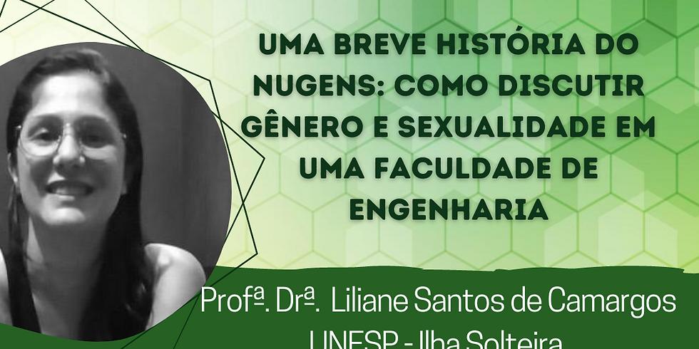Webinar Uma breve história do Nugens: como discutir Gênero e Sexualidade em uma Faculdade de Engenharia