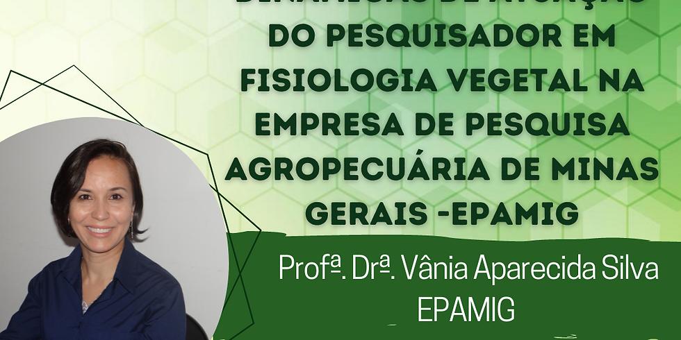 Dinâmicas de atuação do pesquisador em Fisiologia Vegetal na Empresa de Pesquisa Agropecuária de Minas Gerais -EPAMIG