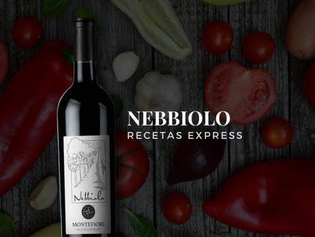 Nebbiolo & Recetas Express