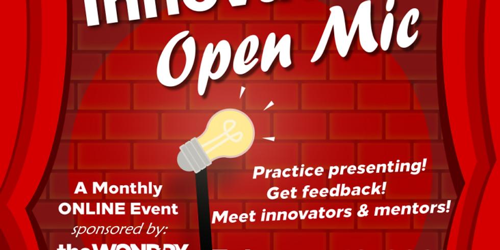 Innovation Open Mic — February