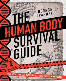 There Human Body Survival Guide