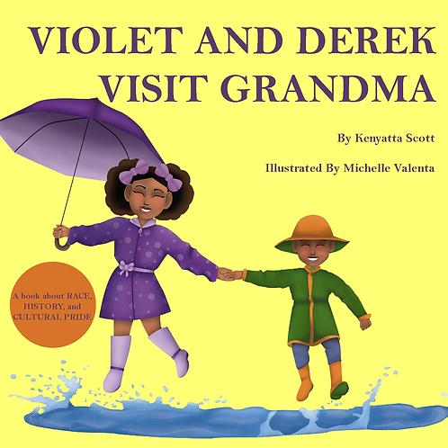 """PRE-SALE """"Violet and Derek Visit Grandma"""""""
