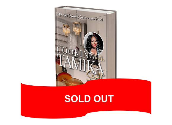 SPECIAL PRE-SALE Cooking with Tamika Scott