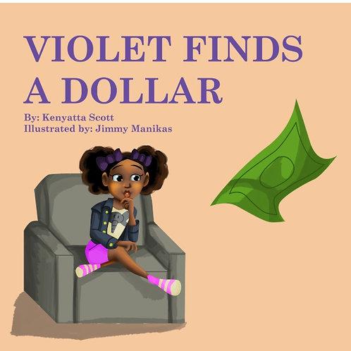 Violet Finds a Dollar