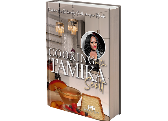 Cooking with Tamika Scott (PRE-SALE)