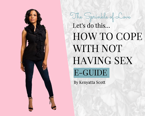 How to Cope With Not Having Sex EGuide C