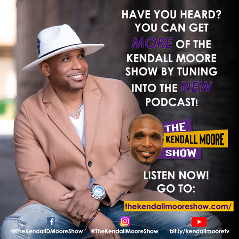 The Kendall Moore Show - Official Podcast