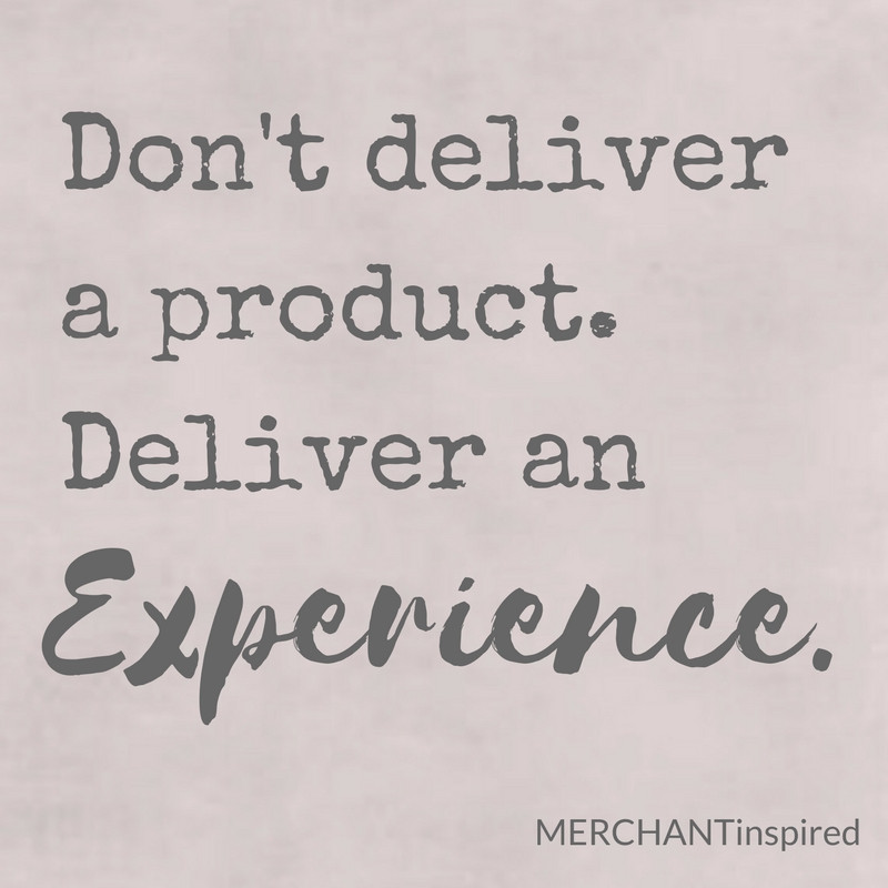 Deliver An Experience