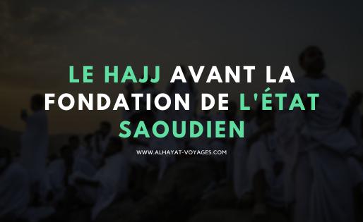 Le Hajj avant la fondation de l'Etat Saoudien