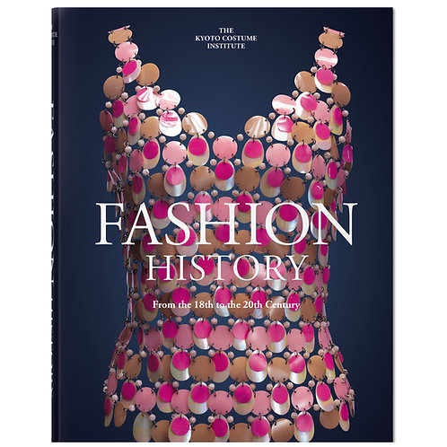 Taschen Fashion History. From the 18th to the 20th Century