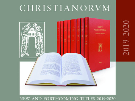 Corpus Christianorum: New and Forthcoming Titles 2019-2020