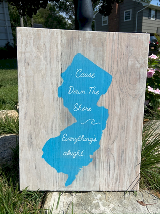 """""""Cause Down The Shore Everything's Alright"""" Jersey State Outline"""