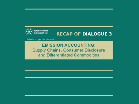 Recap of Open Climate Dialogue 3: Emission Accounting