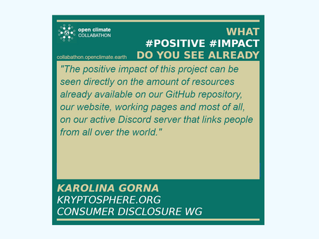 #OpenClimateCollabathon #PositiveImpact with Karolina Gorna @KryptoSphere_ for #ClimateAction