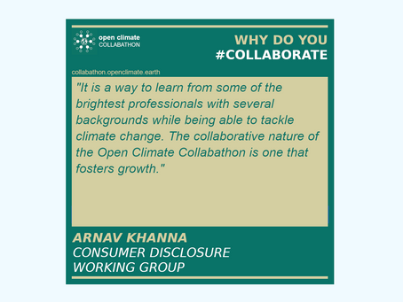 #OpenClimateCollabathon #PositiveImpact with Arnav Khanna for #Consumer #Disclosure & #ClimateAction