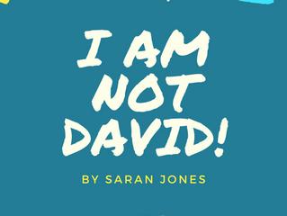 I Am NOT David