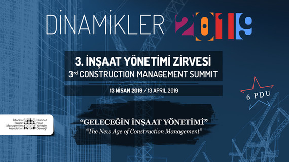 Dinamikler İstanbul – 3rd Construction Management Summit