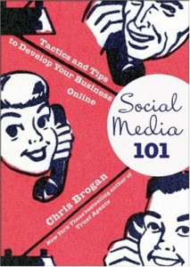 Social Media 101 by Chris Brogan