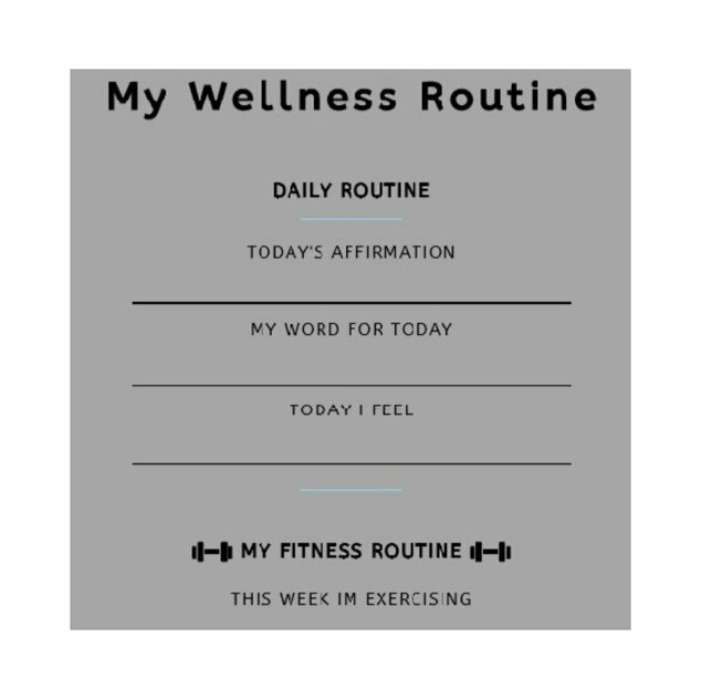 My Wellness Routine